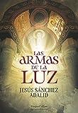 Las Armas De La Luz (HARPERCOLLINS)