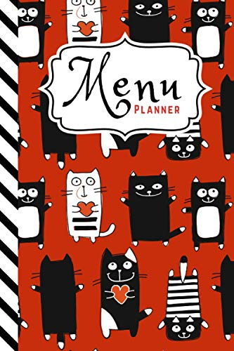 Menu Planner: Red White Black Cat Pattern / 6x9 Weekly Meal Planning Notebook / With Grocery List Organizer / Track - Plan Breakfast Lunch Dinner ... of Blank Templates / Gift for Meal Prepping