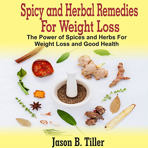 Spicy and Herbal Remedies for Weight Loss Titelbild