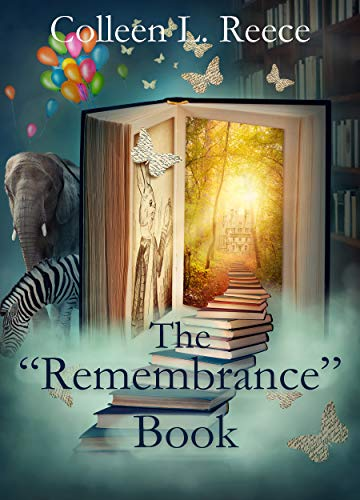 """The """"Remembrance"""" Book: Two Heart-warming Family Stories by [Colleen L. Reece]"""