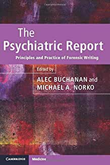 The Psychiatric Report