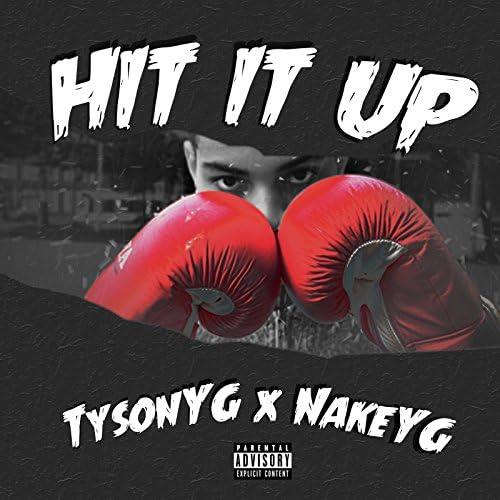 Tyson YG & Nake YG