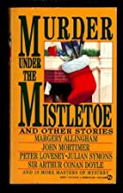 Murder under the Mistletoe: And Other Stories