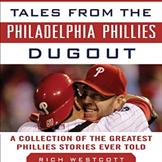 Tales from the Philadelphia Phillies Dugout audiobook cover art