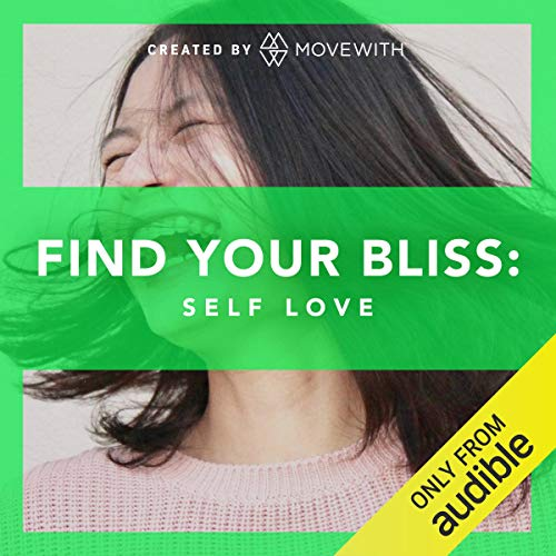 Find Your Bliss: Self Love audiobook cover art