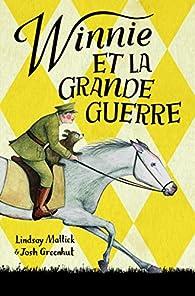 Winnie et la Grande Guerre par Blackall