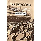 The Patagonia  illustrated (English Edition)