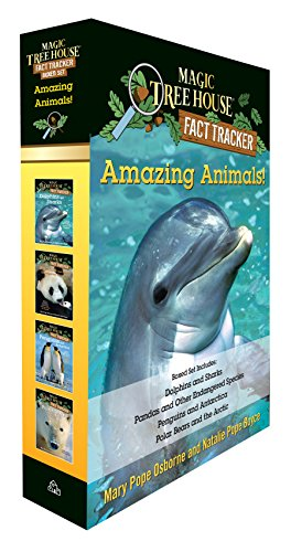 Amazing Animals! Magic Tree House Fact Tracker Boxed Set: Dolphins and Sharks; Polar Bears and the Arctic; Penguins and Antarctica; Pandas and Other ... Species (Magic Tree House (R) Fact Tracker)