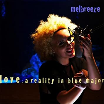 Love: A Reality in Blue Major