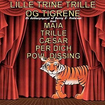 Lille Trine Trille og Tigrene
