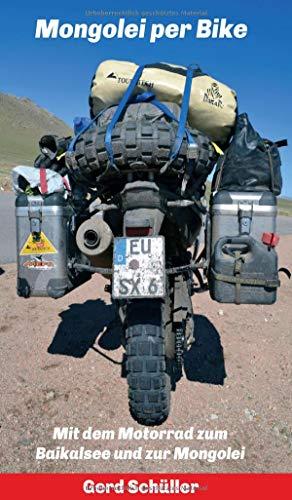 Mongolei per Bike: Mit dem Motorrad zum Baikalsee und zur Mongolei