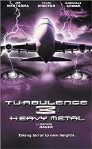 Turbulence 3 - Heavy Metal