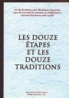 Le Douze Etapes Et Les Douze Traditions