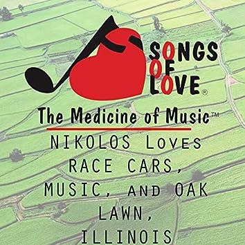 Nikolos Loves Race Cars, Music, and Oak Lawn, Illinois
