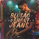 blusão e short jeans