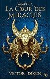 Vampyria, livre 2 - La Cour des Miracles (02)