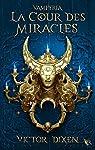 Vampyria, tome 2 : La cour des miracles par Dixen