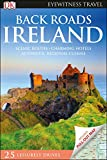 DK Eyewitness Back Roads Ireland (Travel Guide)