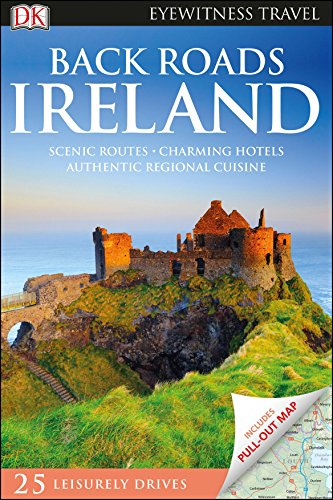DK Eyewitness Back Roads Ireland (Travel Guide)