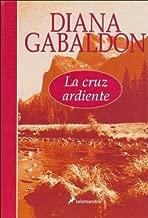 La Cruz Ardiente/the Fiery Cross (Spanish Edition)