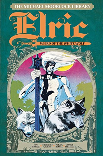 The Michael Moorcock Library Vol. 3: Elric: The Weird of the White Wolf: 4