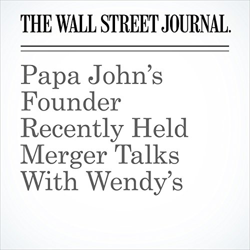 Papa John's Founder Recently Held Merger Talks With Wendy's copertina