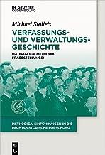 Verfassungs- und Verwaltungsgeschichte: Materialien, Methodik, Fragestellungen (methodica 4) (German Edition)
