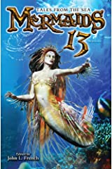 MERMAIDS 13: Tales From The Sea: Padwolf 13 Book 2 Kindle Edition