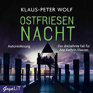 Ostfriesennacht     Ostfriesland-Reihe 13              Autor:                                                                                                                                 Klaus-Peter Wolf                               Sprecher:                                                                                                                                 Klaus-Peter Wolf                      Spieldauer: 15 Std. und 58 Min.     14 Bewertungen     Gesamt 3,7