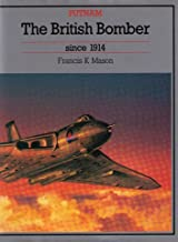 The British Bomber Since 1914 (Putnam Aeronautical Books)