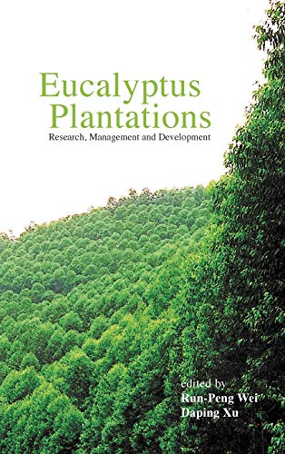 Eucalyptus Plantations: Research, Management and Development: RESEARCH, MANAGEMENT AND DEVELOPMENT - PROCEEDINGS OF THE INTERNATIONAL SYMPOSIUM