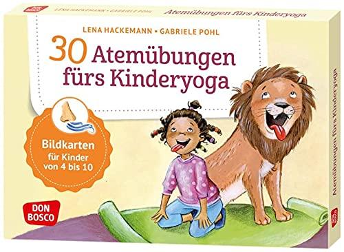 30 Atemübungen fürs Kinderyoga: Bildkarten für Kinder von 4 bis 10. Entspannung & Konzentration bei Kindern spielerisch fördern: Yoga-Atemübungen für ... und innere Balance. 30 Ideen auf Bildkarten)