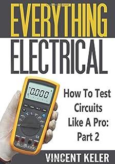 همه موارد الکتریکی چگونه می توانند مدارهایی را مانند یک بخش حرفه ای آزمایش کنند