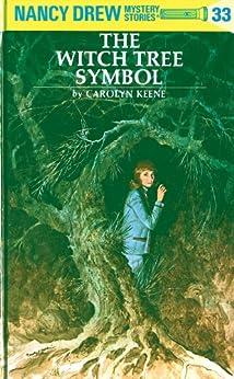 Nancy Drew 33: The Witch Tree Symbol (Nancy Drew Mysteries) by [Carolyn Keene]
