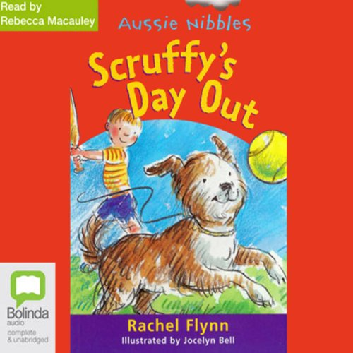Scruffy's Day Out: Aussie Nibbles cover art