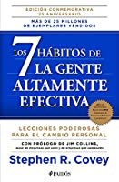 Los 7 hábitos de la gente altamente efectiva / The 7 Habits of Highly Effective People: La Revolucion Etica En La Vida Cotidiana Y En La Empresa / the Revolution in Everyday Life and the Enterprise Ethics