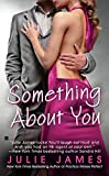 Something About You (An FBI/US Attorney Novel)