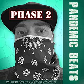 Pandemic Beats Phase 2