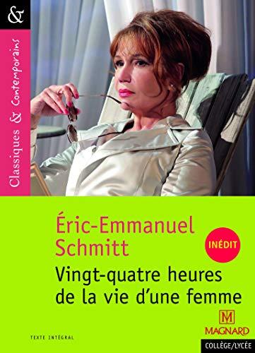 24 heures de la vie d'une femme d'Éric-Emmanuel Schmitt - Classiques et Contemporains (2016)