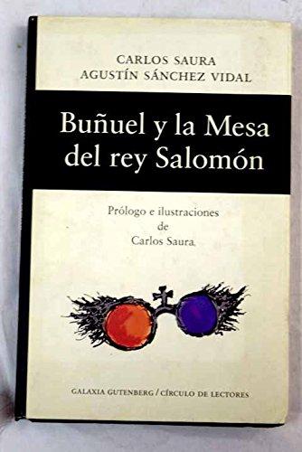 Buñuel y la mesa del rey Salomón: guión original de la película dirigida por Carlos Saura