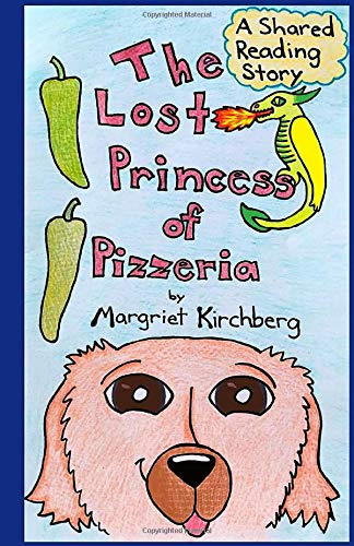 The Lost Princess of Pizzeria: A Shared Reading Story