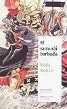 El samurái barbudo (Maestros de la Literatura Japonesa)