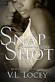 Snap Shot (Cayuga Cougars Book 1) by [V.L. Locey]
