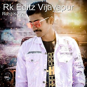 Rk Editz Vijayapur