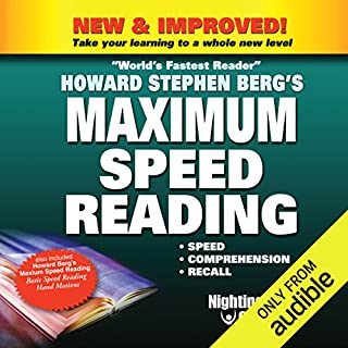Maximum Speed Reading     Speed, Comprehension, Recall              Written by:                                                                                                                                 Howard Berg                               Narrated by:                                                                                                                                 Howard Berg                      Length: 5 hrs and 7 mins     1 rating     Overall 1.0