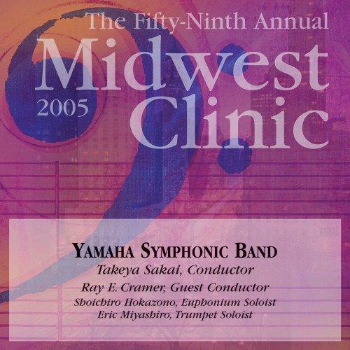 2005 Midwest Clinic: Yamaha Symphonic Band