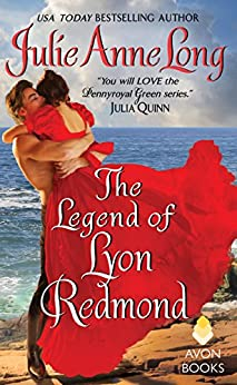 The Legend of Lyon Redmond: Pennyroyal Green Series by [Julie Anne Long]