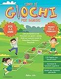Libro di Giochi per Bambini 3-6 Anni: Libro per bambini in età Prescolare con giochi e attività, ideale per imparare nozioni di Prescrittura, Prelettura e Precalcolo.