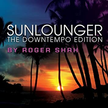 The Downtempo Edition (By Roger Shah)