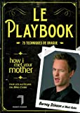 Le Playbook - 75 techniques de drague - Editions Florent Massot - 06/10/2011